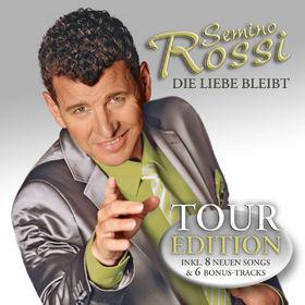Semino Rossi, Die Liebe bleibt (Tour Edition), 00602527502335