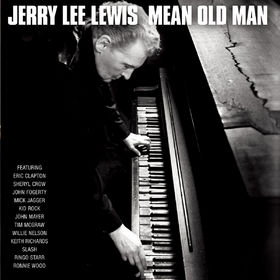 Jerry Lee Lewis, Mean Old Man, 00602527470924