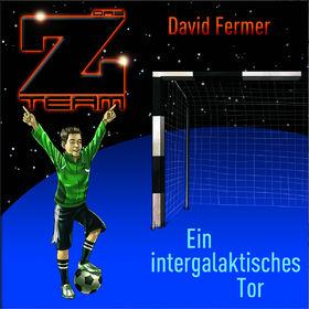 Das Z-Team, 05: Ein intergalaktisches Tor, 00602527382753