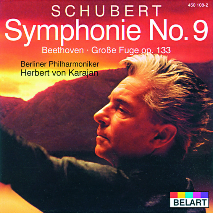 "Schubert: Symphony No.9 In C Major D.944 ""The Great"" / Beethoven: Great Fugue In B Flat Major, Op.1"