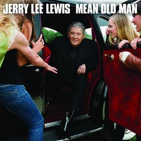Jerry Lee Lewis, Mean Old Man, 00602527470917