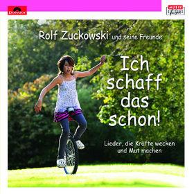 Rolf Zuckowski, Ich schaff das schon, 00602527480626
