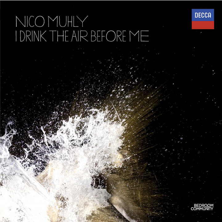 I Drink The Air Before Me: Muhly,Nico