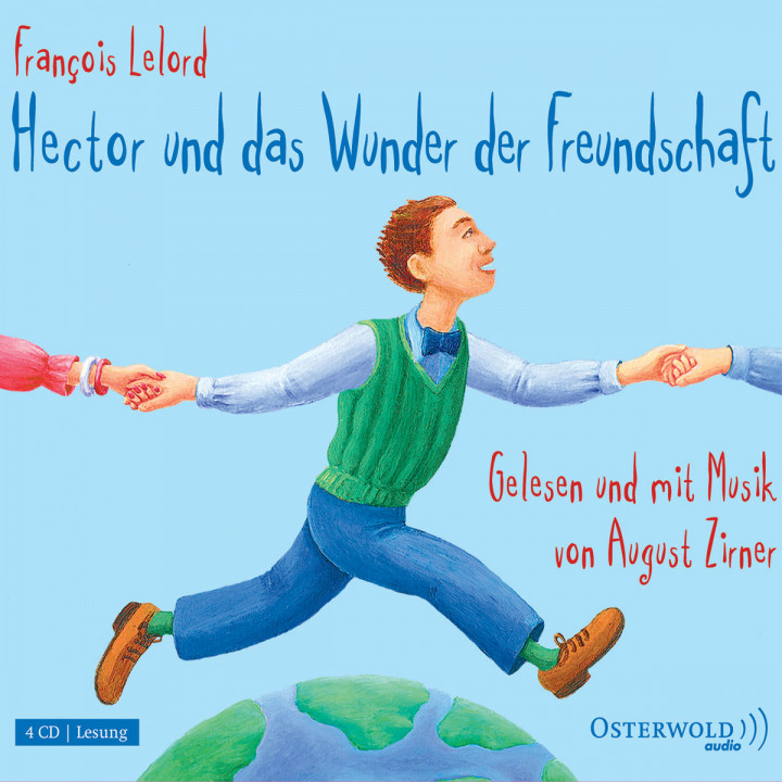 François Lelord: Hector u. d. Wunder d. Freundsch.: Zirner,August