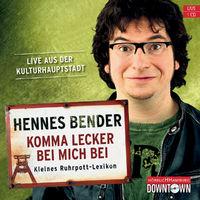 Hannes Bender, Komma lecker bei mich bei