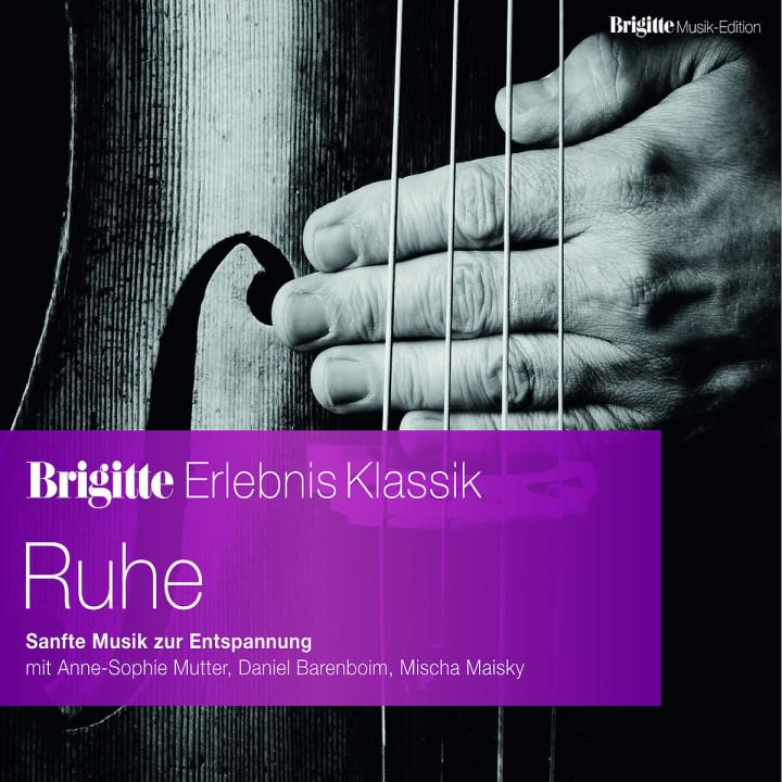 """Brigitte Edition """"Erlebnis Klassik"""" Vol. 6 Ruhe"""