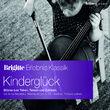 Brigitte Edition Erlebnis Klassik Vol.7 Kinderglück, 00028948041473