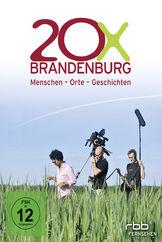 20x Brandenburg, 20x Brandenburg - Menschen, Orte und Geschichten: 20x Brandenburg, 04019658622607
