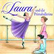 LAURA, 03: Laura und die Primaballerina, 00602527378541