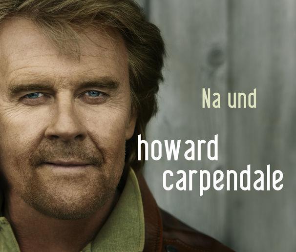 Howard Carpendale, Ab heute zum Download | Na und die neue Single von Howard Carpendale
