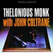 Original Jazz Classics Remasters, Thelonious Monk with John Coltrane, 00888072319899