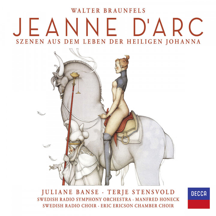 Walter Braunfels: Jeanne d'Arc: Banse/Stenswold/Swedish Radio Symphony Orchestra/+