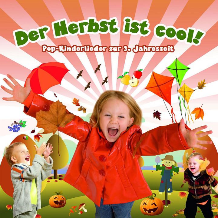 Der Herbst ist cool! - 15 Pop-Kinderlieder: Kidz & Friendz