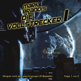 Mark Brandis, 11: Die Vollstrecker (Teil 1 von 2), 00602527406947