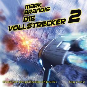 Mark Brandis, 12: Die Vollstrecker (Teil 2 von 2), 00602527406954