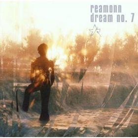 Reamonn, Dream No. 7,