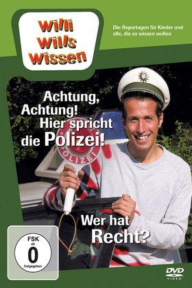 Willi wills wissen, Achtung, Achtung! Hier spricht die Polizei! / Wer hat Recht?, 00602527348148