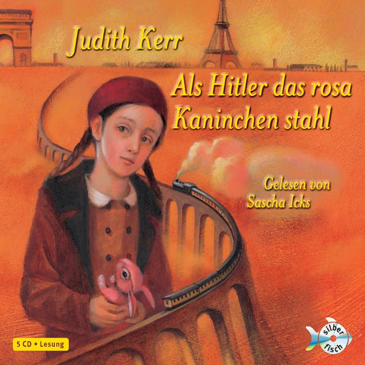 Judith Kerr: Als Hitler das rosa Kaninchen stahl: Icks,Sascha