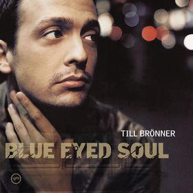 Till Brönner, Blue Eyed Soul, 00602527513379