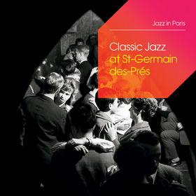 Various Artists, Classic Jazz At Saint-Germain-Des-Près, 00600753288016