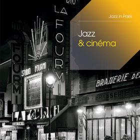 Jazz in Paris Anniversary Edition, Jazz Et Cinéma, 00600753288115