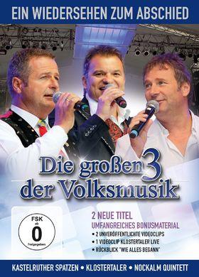 Die großen drei der Volksmusik, Ein Wiedersehen zum Abschied, 00602527493442