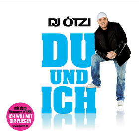DJ Ötzi, Du und ich, 00602527513751