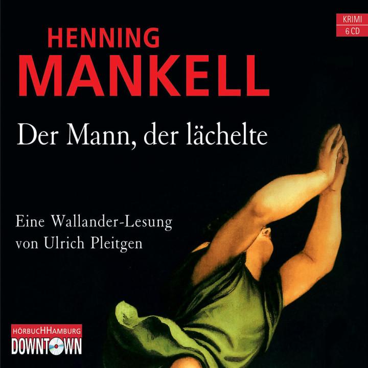 Henning Mankell: Der Mann, der lächelte: Pleitgen,Ulrich