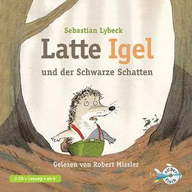 Robert Missler, S. Lybeck: Latte Igel und der schwarze Schatten, 09783867422024