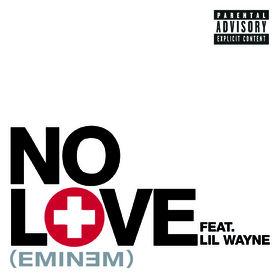 Eminem, No Love : Eminem feat. Lil Wayne, 00602527560830