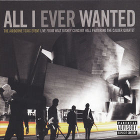The Airborne Toxic Event, All I Ever Wanted, 00602527462837