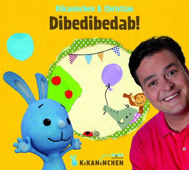 Kikaninchen, Kikaninchen & Christian: Dibedibedab!