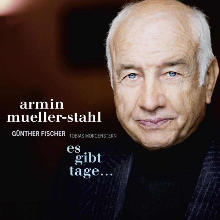 Armin Mueller-Stahl: Es gibt Tage …