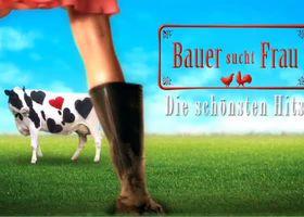 Bauer sucht Frau, Die Schönsten Hits