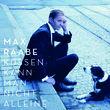 Max Raabe, Küssen kann man nicht alleine, 00602527553955
