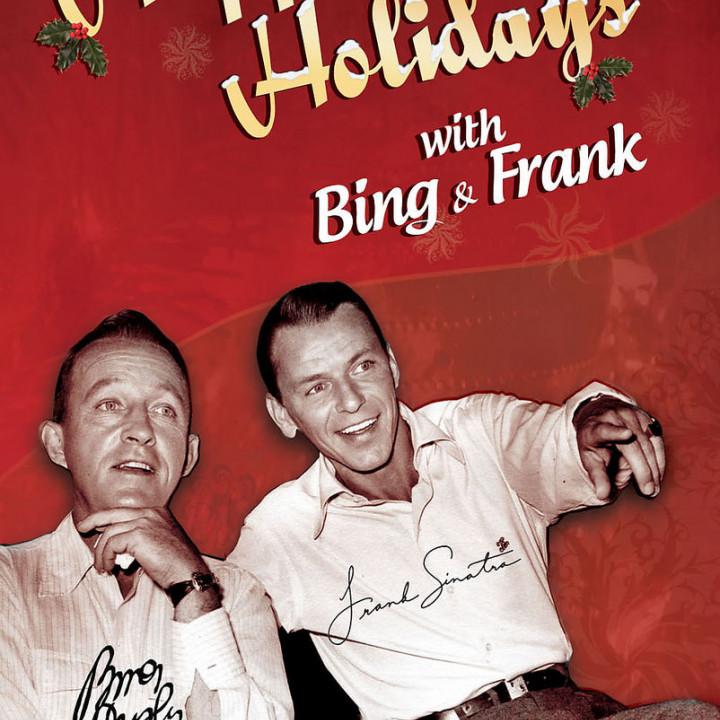 Happy Holidays with Bing & Frank: Sinatra,Frank