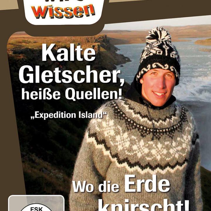 Island: Gletscher & Quellen/ Wo die Erde knirscht: Willi wills wissen