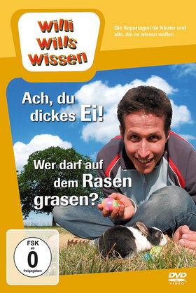 Willi wills wissen, Ach, du dickes Ei!/ Wer darf auf dem Rasen grasen?, 00602527348100
