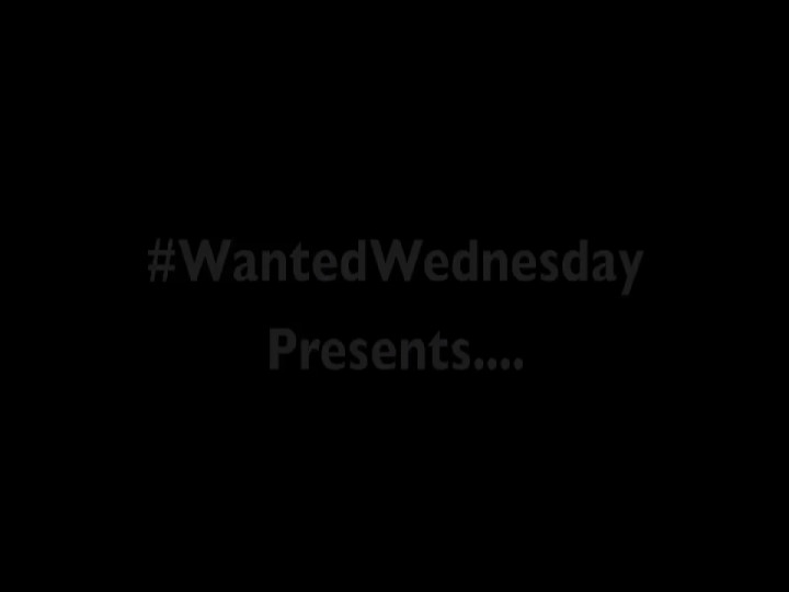 Wanted Wednesday 15.12.
