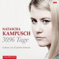 Elisabeth Schwarz, Natascha Kampusch: 3096 Tage