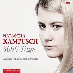 Elisabeth Schwarz, Natascha Kampusch: 3096 Tage, 09783899031515