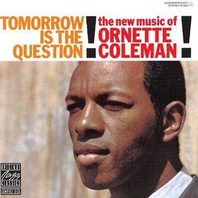 Original Jazz Classics, Tomorrow Is The Question!, 00025218634229
