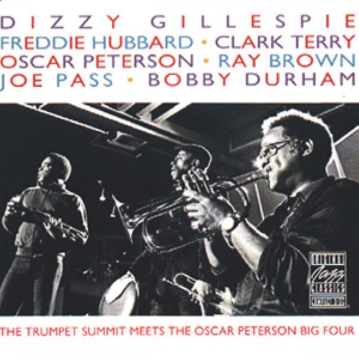 The Trumpet Summit Meets Oscar Peterson Big Four: Gillespie,Dizzy/Hubbard,F./Terry,C./Peterson,