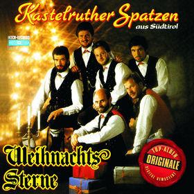 Kastelruther Spatzen, Weihnachtssterne (Originale), 00602527461403