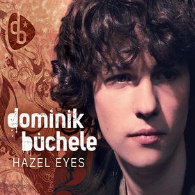 Dominik Büchele, Hazel Eyes (2-track), 04260105781112