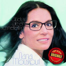Nana Mouskouri, Glück ist wie ein Schmetterling (Originale), 00600753323748