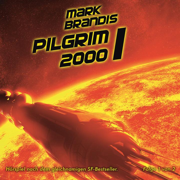 13: Pilgrim 2000 (Teil 1 von 2): Mark Brandis