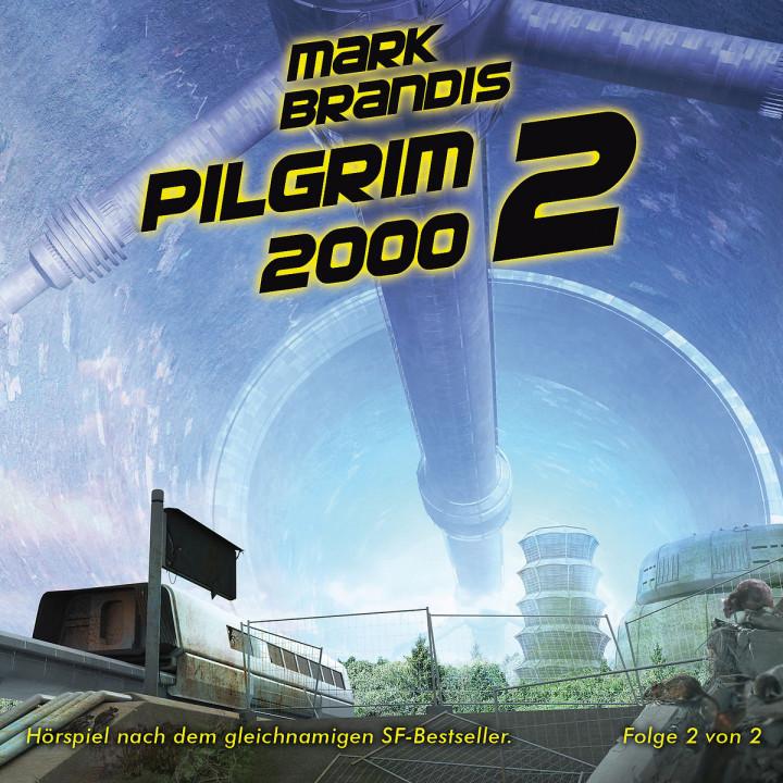 14: Pilgrim 2000 (Teil 2 von 2): Mark Brandis
