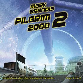 Mark Brandis, 14: Pilgrim 2000 (Teil 2 von 2), 00602527585437