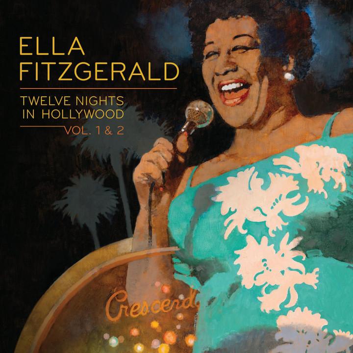 Twelve Nights In Hollywood, Vol. 1 & 2: Fitzgerald,Ella